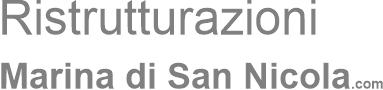 Ristrutturazioni Marina di San Nicola